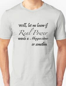 Real Power Unisex T-Shirt
