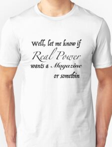 Real Power (Black Text)  T-Shirt