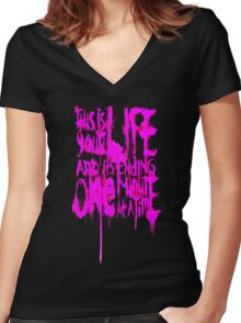 THIS IS YOUR LIFE Women's Fitted V-Neck T-Shirt