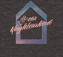 #ourNeighbourhood w/ House Logo for #troyetee Contest Unisex T-Shirt