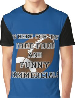 I'm Here for the Commercials Graphic T-Shirt