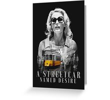 Gillian Anderson - A Streetcar Named Desire Greeting Card