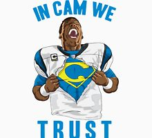 In Cam We Trust - Man of Steel 2016 - Home Whites Unisex T-Shirt