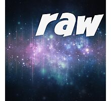Raw.  Photographic Print