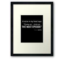 TV Series ADDICTED. Framed Print