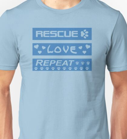 Rescue-Love-Repeat Unisex T-Shirt