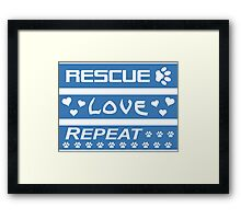 Rescue-Love-Repeat Framed Print