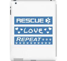 Rescue-Love-Repeat iPad Case/Skin