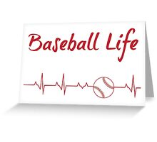 Baseball Life Greeting Card