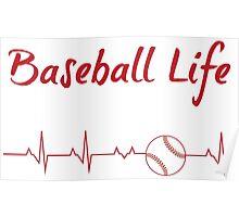 Baseball Life Poster