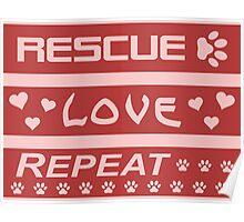 Rescue-Love-Repeat Poster