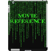 Movie Reference - The Matrix iPad Case/Skin