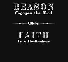 Reason vs. Faith Unisex T-Shirt