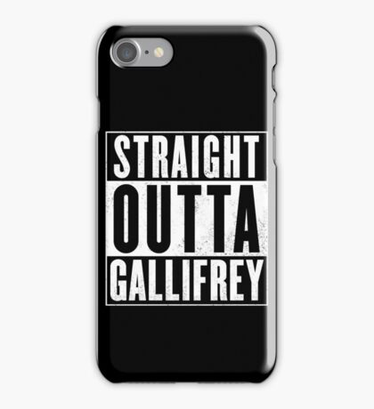 Doctor Who - Straight outta Gallifrey iPhone Case/Skin