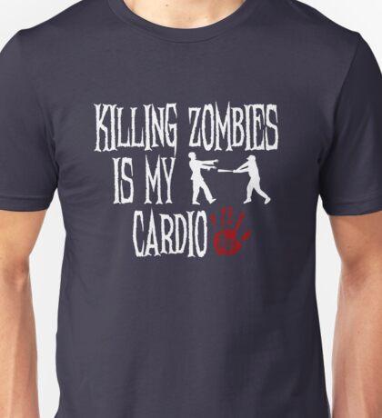 Killing Zombies Is My Cardio Unisex T-Shirt