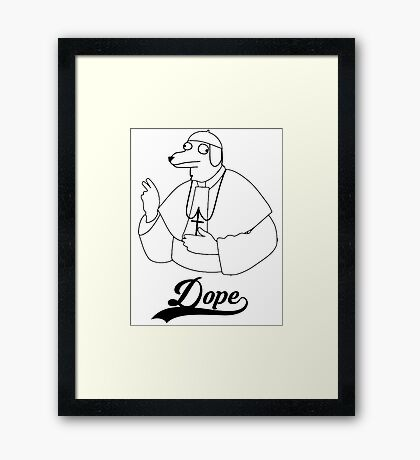 Dope (dog pope) Framed Print