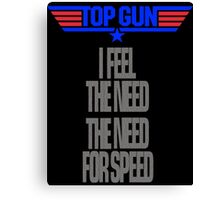 TOPGUN - NEED SPEED Canvas Print