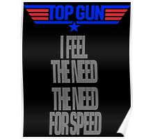 TOPGUN - NEED SPEED Poster