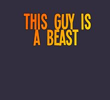 This Guy is Beast Cloths and accessories  Unisex T-Shirt