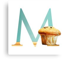 M for Muffin Canvas Print