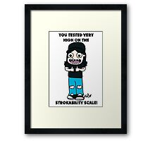 Wayne's world, Strokability scale, Ultimate compliment, Parody, Illustration Framed Print