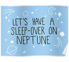 Let's Have a Sleepover on Neptune  Poster
