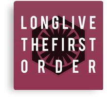 Long Live The First Order Canvas Print