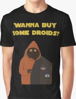 Wanna buy some droids? Graphic T-Shirt
