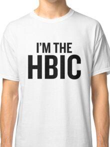 I'm the HBIC Classic T-Shirt