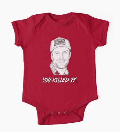 TJ SAYS YOU KILLED IT One Piece - Short Sleeve
