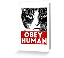 OBEY, HUMAN Greeting Card