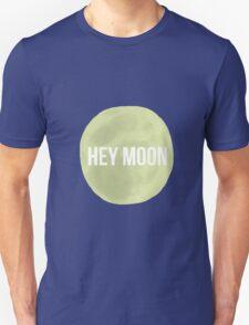 Hey Moon  T-Shirt