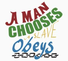 a man chooses a slave obeys by YZDESIGN
