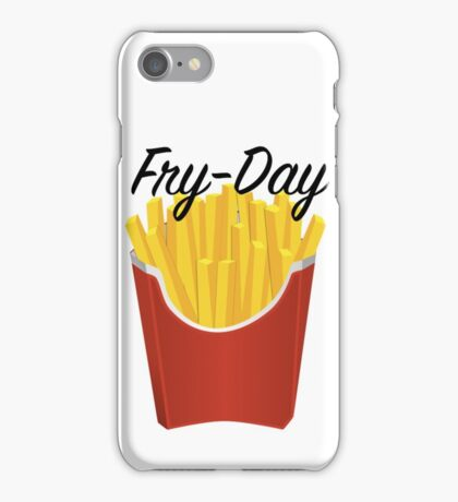 Its Fry-Day! iPhone Case/Skin