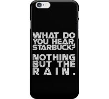Nothing but the rain [white] iPhone Case/Skin