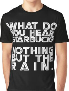 Nothing but the rain [white] Graphic T-Shirt