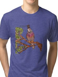 how did I get up here ? Tri-blend T-Shirt