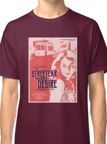 A Streetcar Named Desire Classic T-Shirt