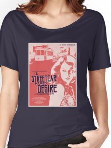 A Streetcar Named Desire Women's Relaxed Fit T-Shirt