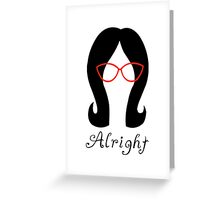 Alright // Linda Greeting Card