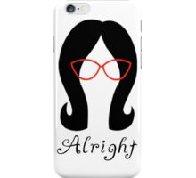 Alright // Linda iPhone Case/Skin