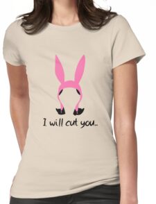 i will cut you // louise Womens Fitted T-Shirt