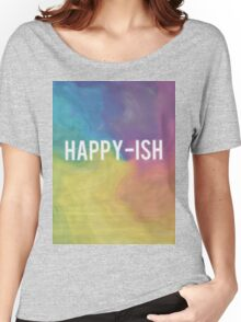 Happy-ish Women's Relaxed Fit T-Shirt