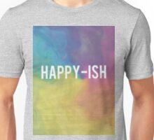Happy-ish Unisex T-Shirt
