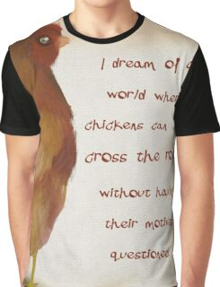 A Chicken's Fondest Dream Graphic T-Shirt