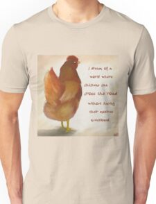 A Chicken's Fondest Dream T-Shirt