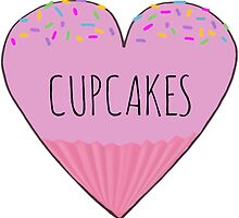 I LOVE CUPCAKES! by Rob Price