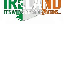 IRELAND STORY by HotTShirts