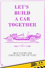 Valentine's Day Card: Let's Build A Car Together by smgstudio