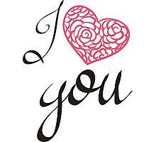 I love you. Photographic Print